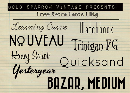 Free Retro Fonts! - Bold Sparrow Life + Style